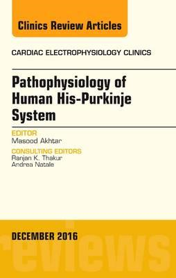 Pathophysiology of Human His-Purkinje System, An Issue of Ca (BOK)