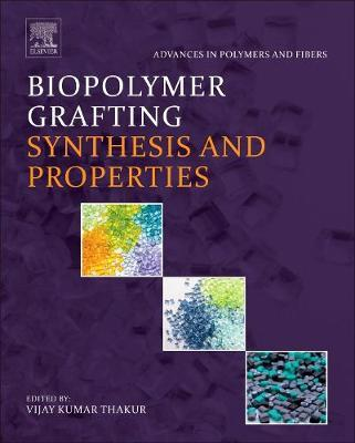 Biopolymer Grafting: Synthesis and Properties (BOK)