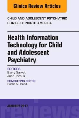 Health Information Technology for Child and Adolescent Psych (BOK)