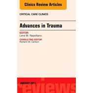 Advances in Trauma, An Issue of Critical Care Clinics (BOK)