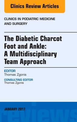 Diabetic Charcot Foot and Ankle: A Multidisciplinary Team Ap (BOK)