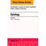 Cytology, An Issue of Veterinary Clinics of North America: S (BOK)