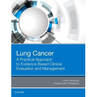 Lung Cancer: A Practical Approach to Evidence-Based Clinical (BOK)