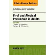 Viral and Atypical Pneumonia in Adults, An Issue of Clinics (BOK)