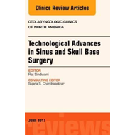 Technological Advances in Sinus and Skull Base Surgery, An I (BOK)