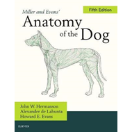 Miller and Evans' Anatomy of the Dog (BOK)
