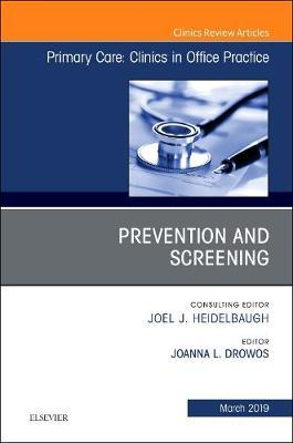 Prevention and Screening, an Issue of Primary Care: Clinics (BOK)