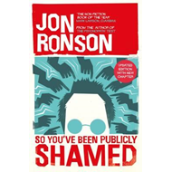 So You've  Been Publicly Shamed (BOK)