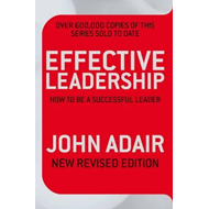 Effective Leadership (NEW REVISED EDITION) (BOK)