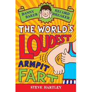 Danny Baker Record Breaker 3: The World's Loudest Armpit Far (BOK)