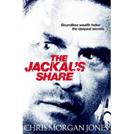 The Jackal's Share: Ben Webster Spy Thrillers Book 2 (BOK)