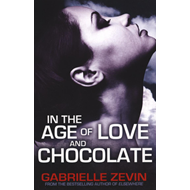 In the Age of Love and Chocolate (BOK)