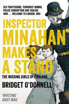 Inspector Minahan Makes a Stand: the Missing Girls of England (BOK)