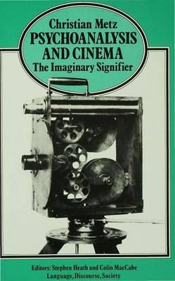 Psychoanalysis and Cinema: the Imaginary Signifier (BOK)