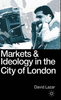 Markets and Ideology (BOK)
