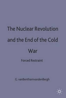 Nuclear Revolution and the End of the Cold War (BOK)