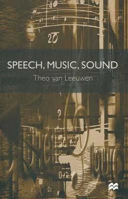 Speech, Music, Sound (BOK)