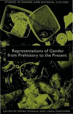 Representations of Gender from Prehistory to the Present (BOK)