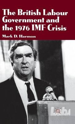 British Labour Government and the 1976 IMF Crisis (BOK)