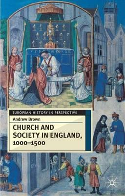 Church And Society In England 1000-1500 (BOK)
