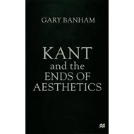 Kant and the Ends of Aesthetics (BOK)