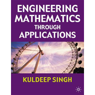 Engineering Mathematics Through Applications (BOK)