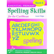 Essential Spelling for Caribbean Primary Schools (BOK)