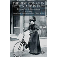 New Woman in Fiction and Fact (BOK)