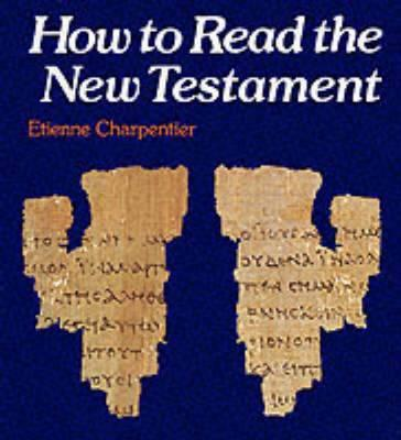 How to Read the New Testament (BOK)