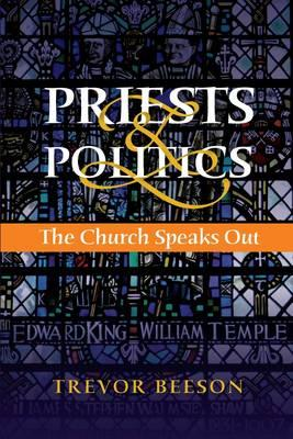 Priests and Politics: The Church Speaks Out (BOK)