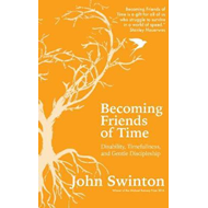 Becoming Friends of Time (BOK)