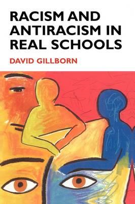 Racism and Antiracism in Real Schools (BOK)