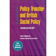 Policy Transfer and British Public Policy: Learning from the USA? (BOK)