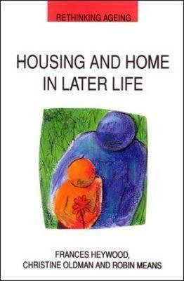 Housing and Home in Later Life (BOK)