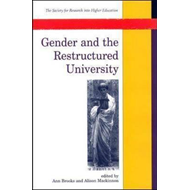 Gender and the Restructured University: Changing Management and Culture in Higher Education (BOK)