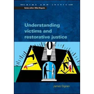 Understanding Victims and Restorative Justice (BOK)