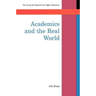Academics and the Real World (BOK)