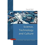 Science, Technology and Culture (BOK)