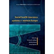 Social Health Insurance Systems in Western Europe (BOK)