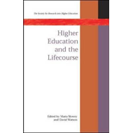 Higher Education and the Lifecourse (BOK)