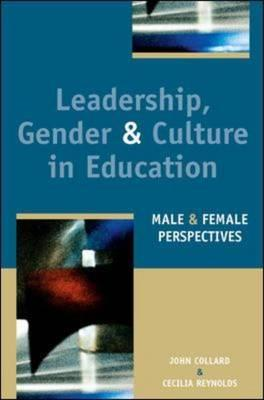 Leadership, Gender and Culture in Education: Male and Female Perspectives (BOK)
