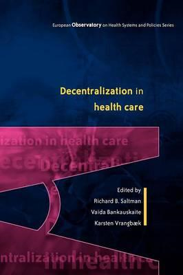 Decentralization in Health Care: Strategies and Outcomes (BOK)