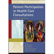 Patient Participation in Health Care Consultations: A Qualitative Perspective (BOK)