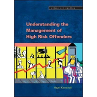 Understanding the Management of High Risk Offenders (BOK)
