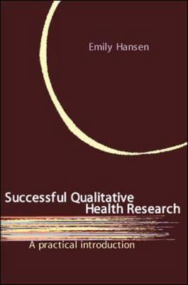 Successful Qualitative Health Research: A Practical Introduction (BOK)