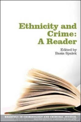 Ethnicity and Crime: A Reader (BOK)