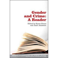 Gender and Crime: A Reader (BOK)