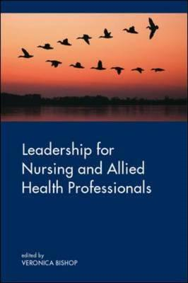 Leadership for Nursing and Allied Health Care Professions (BOK)