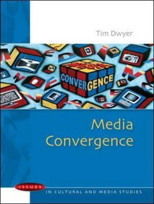 Media Convergence: Issues in Cultural and Media Studies (BOK)