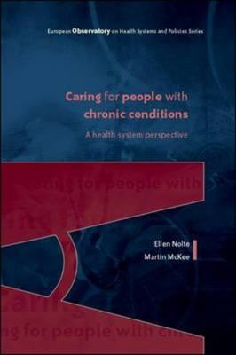 Caring for People with Chronic Conditions: A Health System Perspective (BOK)